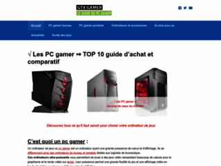 GTX Gamer guide du pc pour gamers