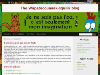 The Wapatacouaaak-squiiik blog