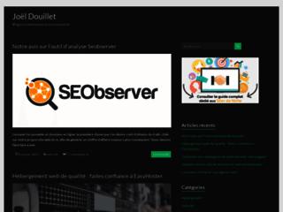 Joël Douillet, l'essentiel à savoir sur les opportunités du web