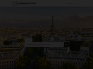 La Maison de Luxe, votre immobilier de luxe et de prestige en France
