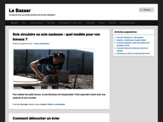 Le Bazaar : Le blog de ceux qui aiment prendre soin de leur habitation !
