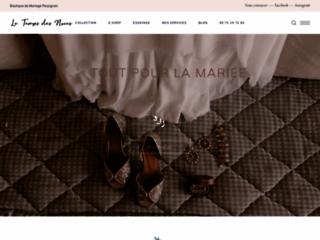Le Temps des Noces, boutique dédiée à la vente  de robes de mariée