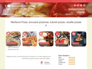 Meilleure Pizza : Annuaire Pizzerias, Recette Pizza, Pâte Pizza, Tutoriel Pizza.