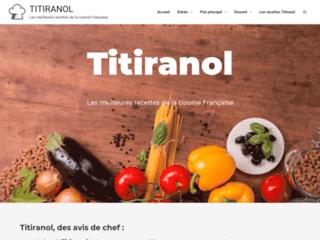 Détails : Titiranol : recettes de cuisine française faciles, gourmandes et simples