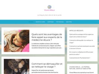 Vivons Mieux - Le blog du bien être et de la santé