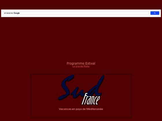 SudFrance : Vacances en Pays de Méditerranée- Immobilier de loisir sud de fr