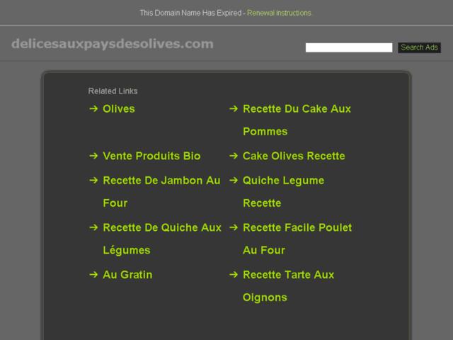 Délices aux pays des olives