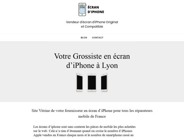 Écran d'iPhone, le site de votre grossiste spécialiste d'écran d'iPhone & d'actualité Apple