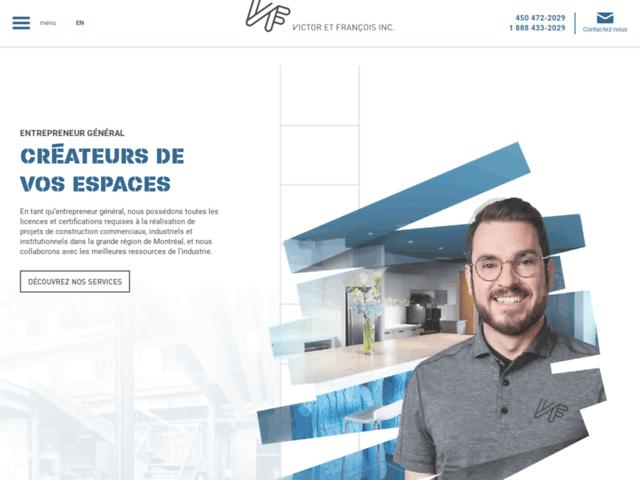 Entrepreneur général : Victor et François Inc