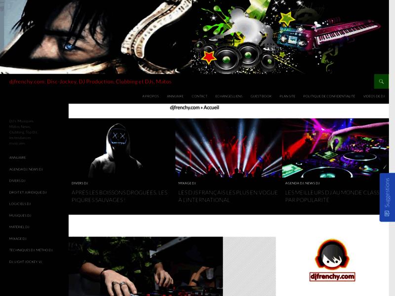 DJfrenchy, infos sur le DJing et le Clubbing